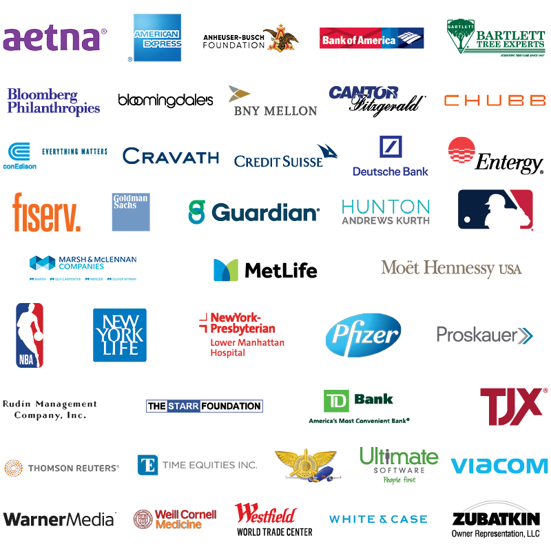 Corporate logos in alphabetical order include Aetna; American Express; Anheuser Busch Foundation; Bank of America; Bartlett Tree Experts; Bloomberg Philanthropies; Bloomingdale's; BNY Mellon; Cantor Fitzgerald; Chubb Con Edison; Cravath, Swaine and Moore LLP; Credit Suisse; Deutsche Bank; Entergy; Fiserv; Goldman Sachs; Guardian; Hunton Andrews Kurth LLP; Major League Baseball; Marsh and McLennan Companies; MetLife; Moët Hennessy USA; National Basketball Association; New York Life; NewYork-Presbyterian Lower Manhattan Hospital; Pfizer; Proskauer Rose LLP; Rudin Management; The Starr Foundation; TD Bank; The TJX Companies; Thomson Reuters; Time Equities; TWU Local 556; Ultimate Software; Viacom; WarnerMedia; Weill Cornell Medicine; Westfield World Trade Center; White and Case LLP; Zubatkin Owner Representation